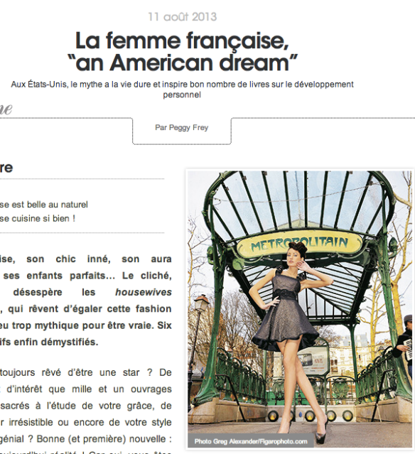 """The French Woman, an American Dream."" Article in an edition of the magazine Madame Figaro last summer."